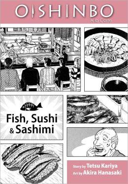 Oishinbo, Volume 4: Fish, Sushi and Sashimi