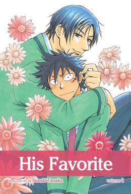 His Favorite, Vol. 1 (Yaoi Manga)