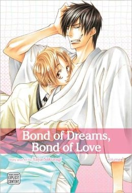 Bond of Dreams, Bond of Love, Volume 1 (Yaoi Manga)
