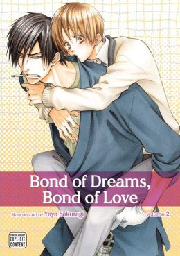 Bond of Dreams, Bond of Love, Volume 2 (Yaoi Manga)