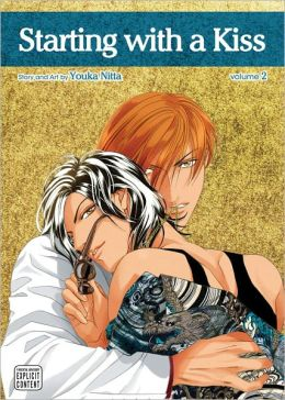 Starting with a Kiss, Volume 2 (Yaoi Manga)