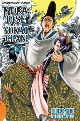 Nura: Rise of the Yokai Clan, Vol. 15