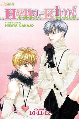 Hana-Kimi (3-in-1 Edition), Vol. 4 hisaya Nakajo