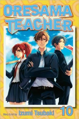 Oresama Teacher , Vol. 10
