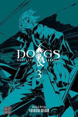 Dogs, Volume 3: Bullets & Carnage
