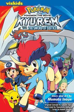 Pokemon the Movie: Kyurem vs. The Sword of Justice.