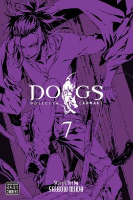 Dogs, Volume 7: Bullets & Carnage