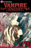 Book Cover Image. Title: Vampire Knight, Volume 18, Author: Matsuri Hino