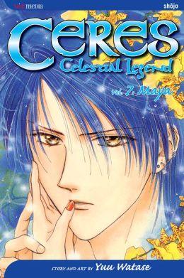 Ceres: Celestial Legend, Vol. 7: Maya