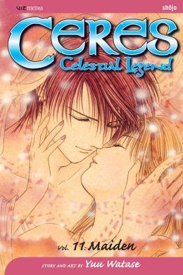 Ceres: Celestial Legend, Vol. 11: Maiden
