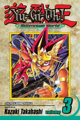 Yu-Gi-Oh!: Millennium World, Volume 3: The Return of Bakura
