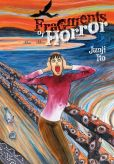 Book Cover Image. Title: Fragments of Horror, Author: Junji Ito
