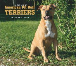 2009 American Pit Bull Terriers Deluxe Wall Calendar
