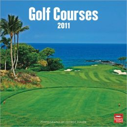 2011 Golf Courses Square Wall Calendar