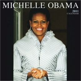 2011 Michelle Obama FACES Square Wall Calendar