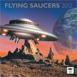 2012 Flying Saucers Square 12X12 Wall Calendar