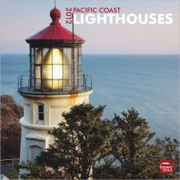 2012 Pacific Coast Lighthouses Square 12X12 Wall Calendar