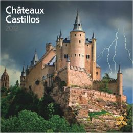 2012 Chateaux/Castillos Square 12X12 Wall Wall Calendar