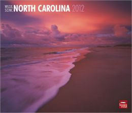 2012 North Carolina, Wild & Scenic Deluxe Wall Calendar
