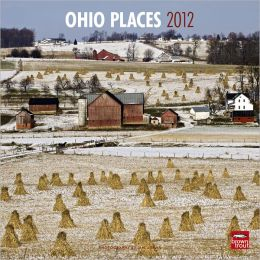 2012 Ohio Places Square 12X12 Wall Calendar