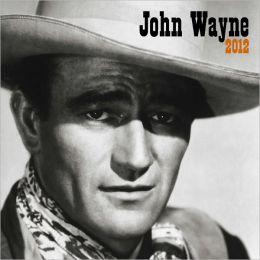 2012 John Wayne Faces Square 12X12 Wall Calendar