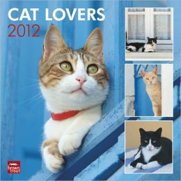 2012 Cat Lovers Square 12X12 Wall Calendar