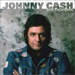 2012 Johnny Cash Square 12x12 Wall Calendar