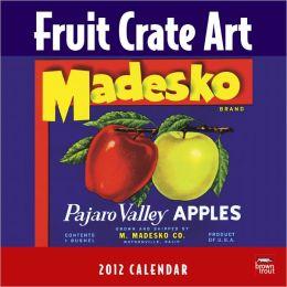 2012 Fruit Crate Art Square 12x12 Wall Calendar
