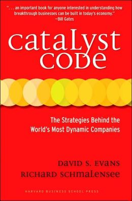 Catalyst Code: The Strategies Behind the World's Most Dynamic Companies
