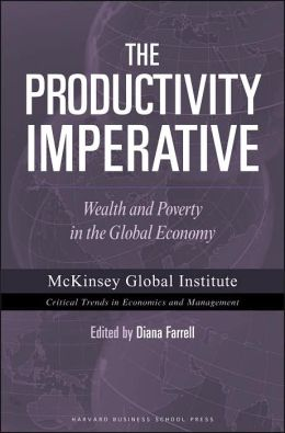 The Productivity Imperative: Wealth and Poverty in the Global Economy