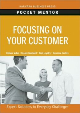 Focusing on Your Customer