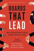 Book Cover Image. Title: Boards That Lead:  When to Take Charge, When to Partner, and When to Stay Out of the Way, Author: Ram Charan