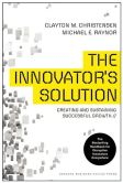 Book Cover Image. Title: The Innovator's Solution:  Creating and Sustaining Successful Growth, Author: Clayton M. Christensen