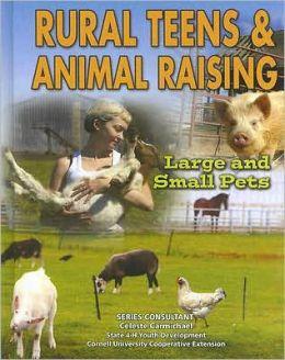 Rural Teens and Animal Raising: Large and Small Pets