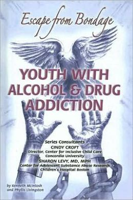 Youth with Alcohol and Drug Addiction: Escape from Bondage