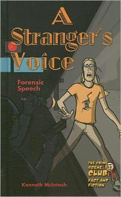 A Stranger's Voice: Forensic Speech