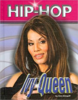 Ivy Queen (Hip-Hop 2 Series)