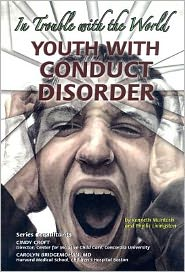 Youth with Conduct Disorder: In Trouble with the World