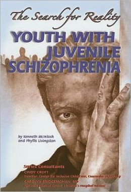 Youth with Juvenile Schizophrenia: the Search for Reality