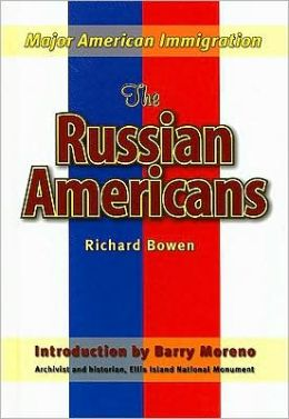 Russian Americans: Major American Immigration Series