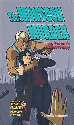 The Monsoon Murder: Forensic Meteorology