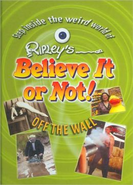 Ripley's Believe It or Not!: Off the Wall