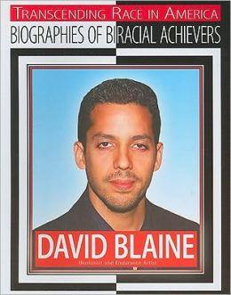 David Blaine: Illusionist and Endurance Artist