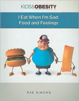I Eat When I'm Sad: Food and Feelings