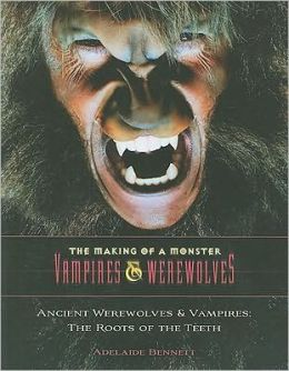 Ancient Werewolves and Vampires: The Roots of the Teeth