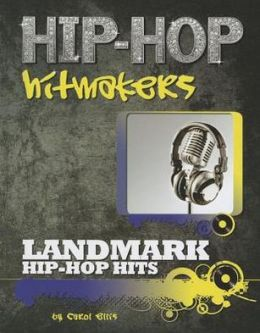 Landmark Hip-Hop Hits