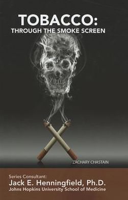 Tobacco: Through the Smoke Screen