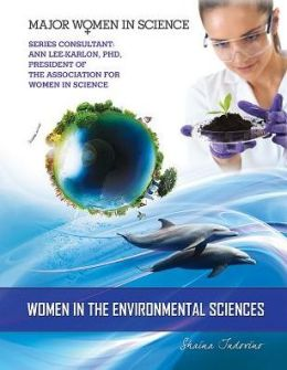 Women in the Environmental Sciences