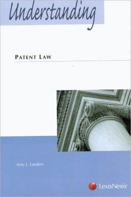 Understanding Patent Law 2008