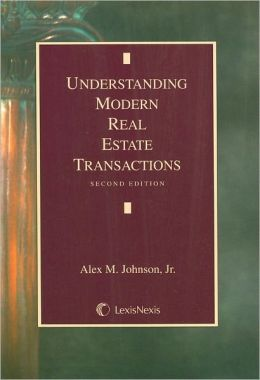 Understanding Modern Real Estate Trans 2007